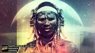 Repeat youtube video Dimitri Vegas &  Like Mike - Wakanda (Original Mix)