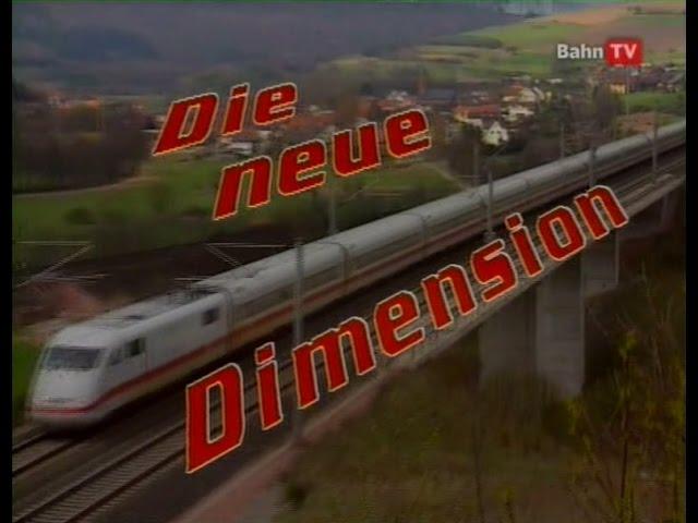 Deutsche Bundesbahn 1991: Die neue Dimension