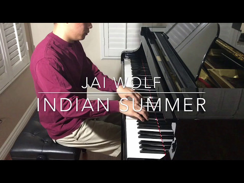 Jai Wolf - Indian Summer (Piano Cover)