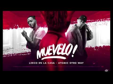 Lirico En La Casa - Muevelo Ft. Atomic Otro Way