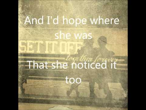 Together Forever - Set It Off (Full song w/ Lyrics)