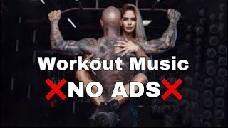 ❌NO ADS❌ No Copyright Gym Music 💥 Workout Music 2021 💥 Aerobics 💥 Workout Motivation Music 💥