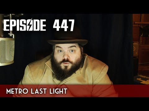 Scotch & Smoke Rings Episode 447 - Metro Last Light