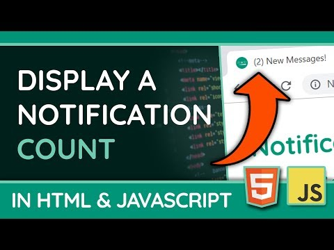Show A Notification Count In The Title Bar - HTML & JavaScript Web Tutorial