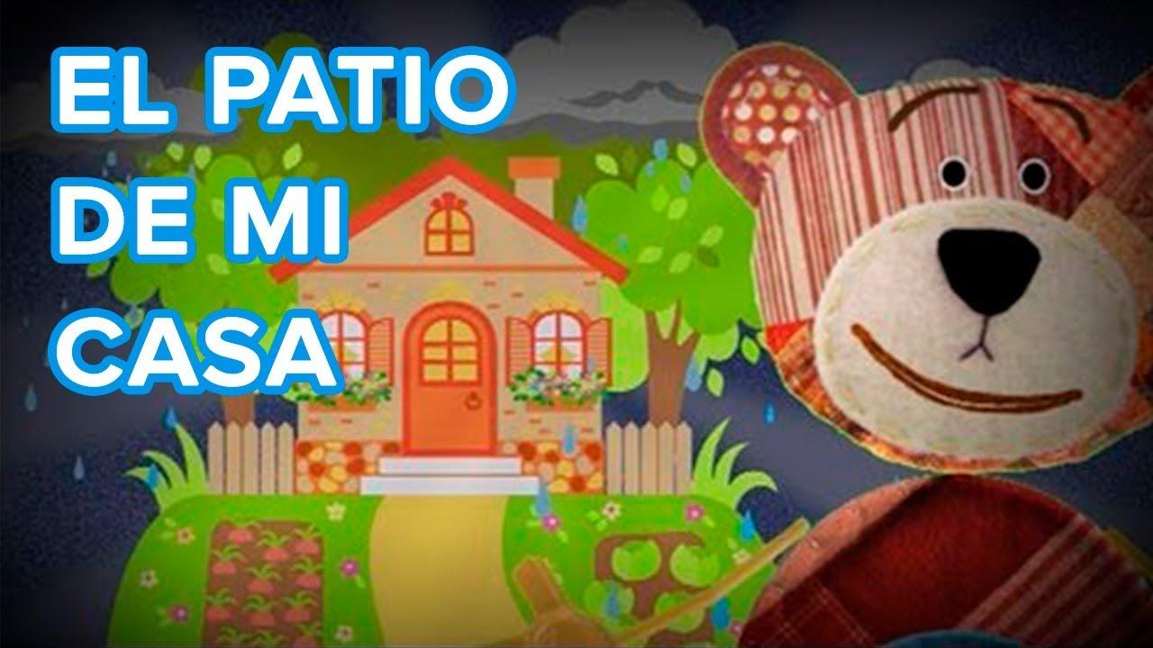 El patio de mi casa, canción infantil