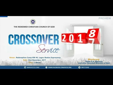 RCCG 2017 CROSSOVER SERVICE