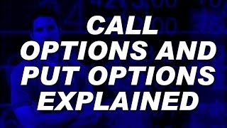 Call options and put options explained