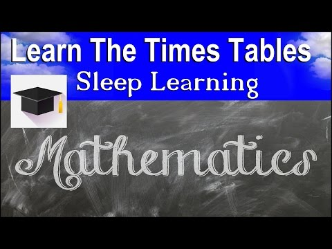 Learn Times Tables, ★ Sleep Learning ★ Maths, Learn The Times Tables. Binaural Beats.