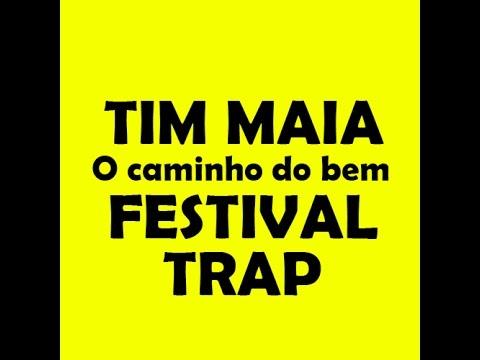 Tim Maia - O Caminho Do Bem (NILIX Festival Trap Bootleg Mix) Download Free