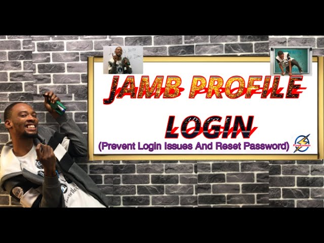 Jamb Profile Login | Password Issues And Solution