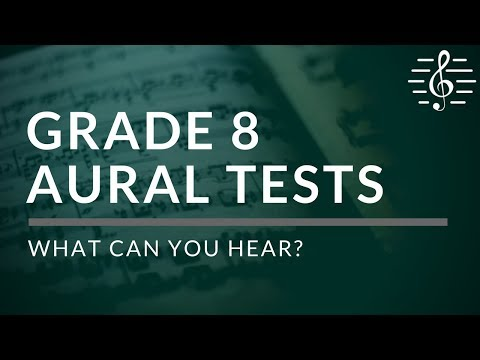 Grade 8 Aural Tests - What Can You Hear?