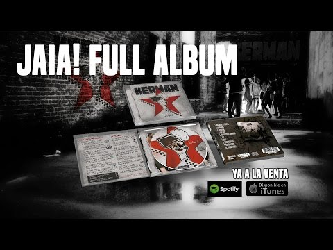 KERMAN - JAIA! - Full album // Disco completo