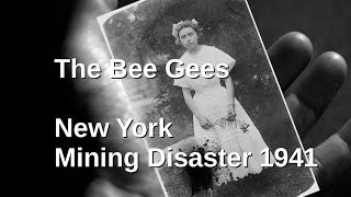 The Bee Gees - Mr. Jones - New York Mining Disaster 1941