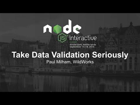 Take Data Validation Seriously - Paul Milham, WildWorks