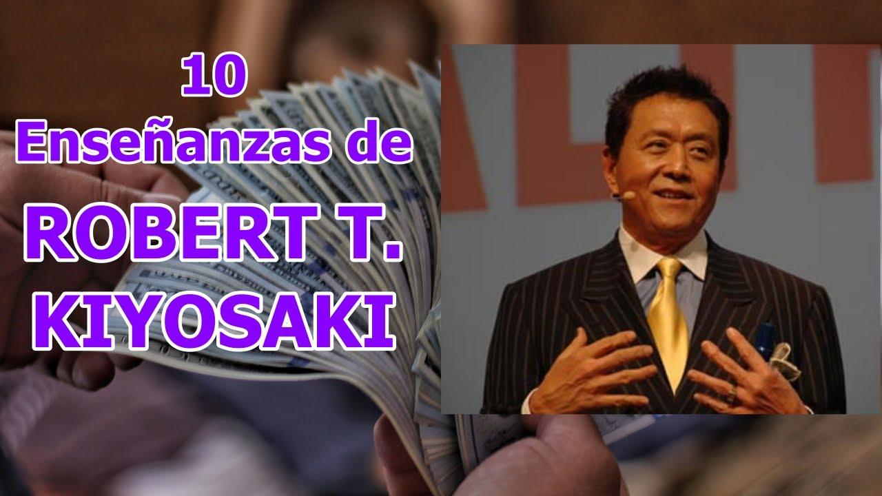 10 Enseñanzas De Robert T Kiyosaki