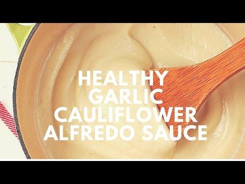 Healthy Roasted Garlic Cauliflower Alfredo Sauce Recipe