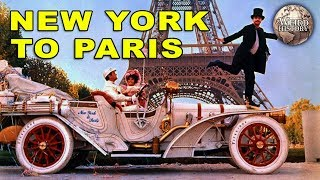 1908 Auto Race From New York to Paris Is An Unbelievable Story