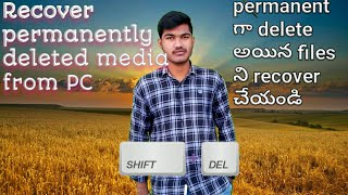 How to recover permanently deleted media in windows   Telugu    Hacking channel    A7skills