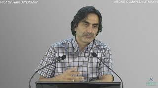 05.08.2019  7– A'RAF Suresi    22 - 1  Prof Dr Halis Aydemir  Hece Derneği canlı-yayın