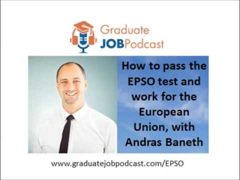 How to pass the EPSO test and work for the European Union, with Andras Baneth - GJP #42