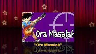 Ora masalah - mp3 (lirik lagu)