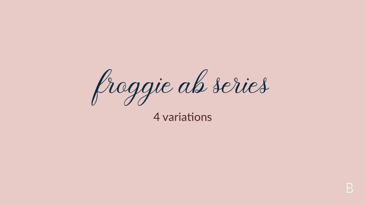 Froggie Ab Series