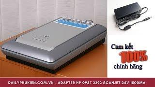 Adapter original hp 0957 2292 scanjet 24v 1500ma chính hãng Giá 299k tại Dailyphukien.com.vn