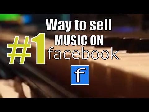 Marketing on Facebook: The #1 How to sell music on Facebook strategy