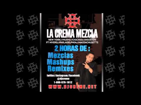 Dj Creme La Crema Mezcla August 19 2013
