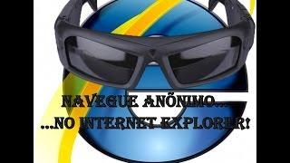 Como Navegar Anônimo no Internet Explorer!(Navegação Privada)