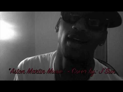 Aston Martin Music - COVER by: J'Sun
