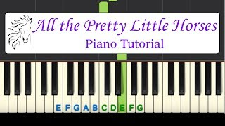 All The Pretty Little Horses: easy piano tutorial with free sheet music