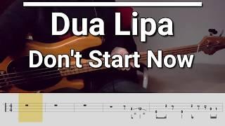 Dua Lipa - Don't Start Now (Bass Cover) Tabs