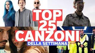 Top 25 Canzoni Della Settimana -  12 Agosto 2019