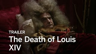 THE DEATH OF LOUIS XIV Trailer | Festival 2016