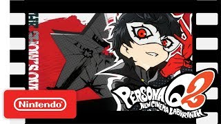 Persona Q2: New Cinema Labyrinth - Launch Trailer - Nintendo 3DS