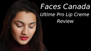 Faces Canada Ultime Pro Lip Creme Review Thumbnail
