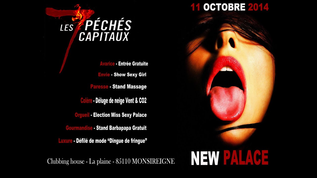 Soir e 7 p ch s capitaux au new palace youtube for Jardin 7 peches capitaux
