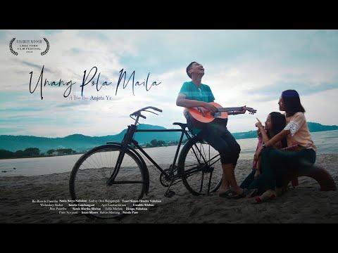 Unang Pola Maila THE MOVIE - A Film By Anjela YR Nababan