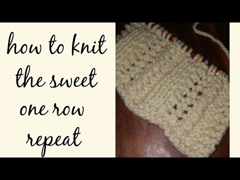 974c77982debc How to Knit The Sweet One Row Repeat Scarf - YouTube