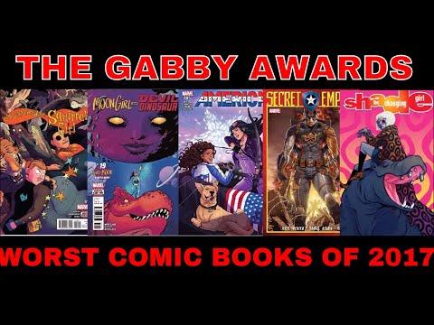 WORST COMIC BOOKS OF THE YEAR 2017 MARVEL COMICS,  DC COMICS, INDEPENDENT COMICS : GABBY AWARDS PT 6