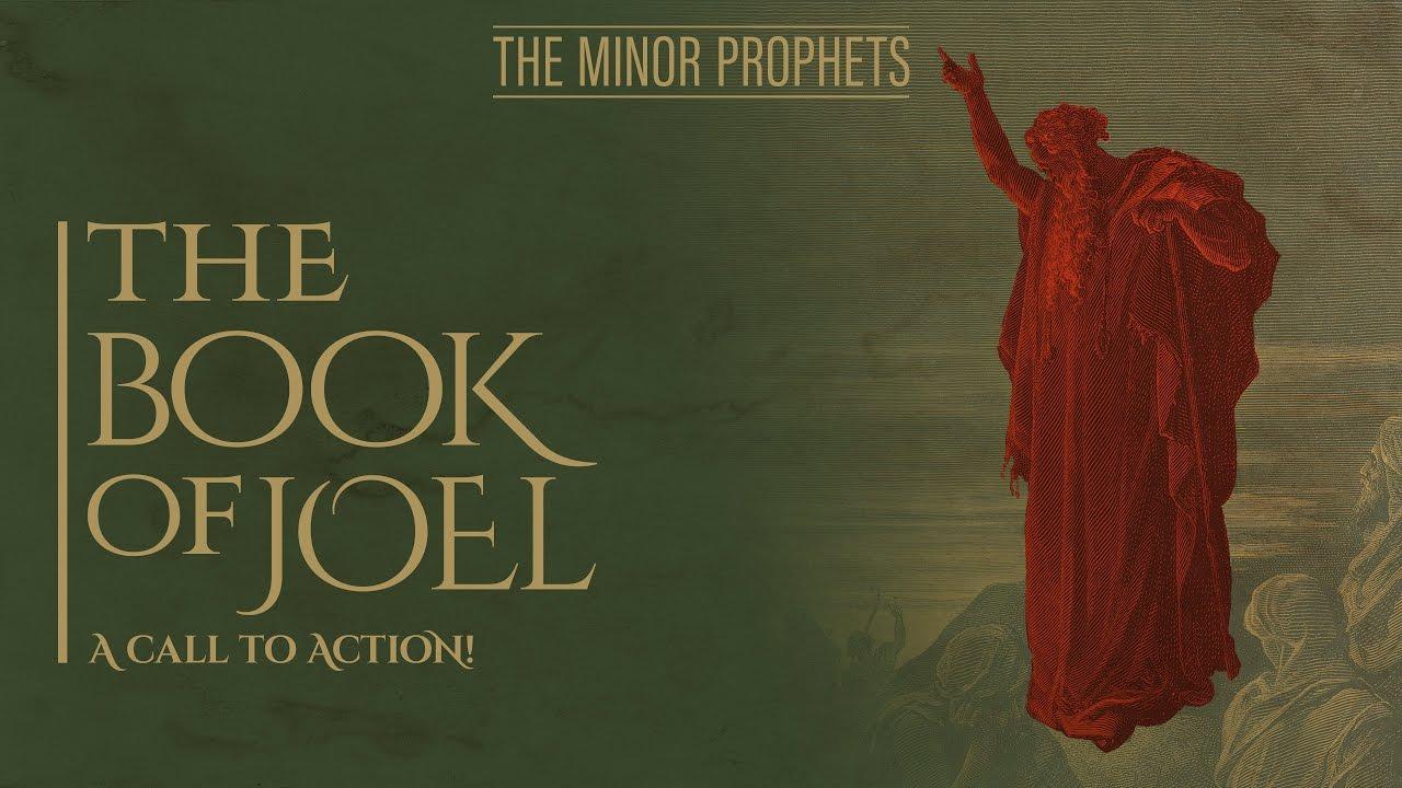 who was prophet joel in the bible