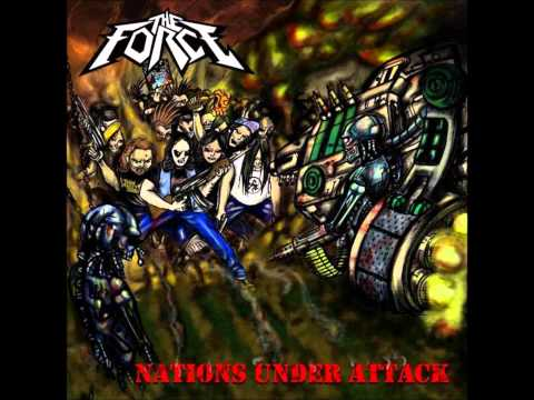 The Force - Nations Under Attack(FULL ALBUM)[2011]