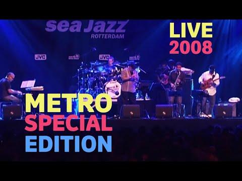 Metro Special Edition - Live At North Sea Jazz 2008