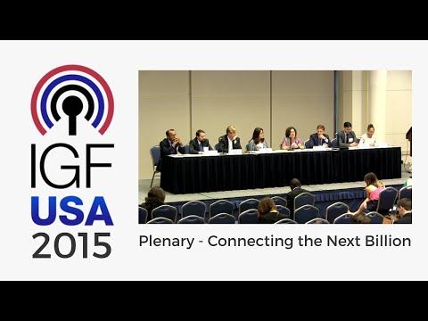 IGF-USA 2015 Plenary - Connecting the Next Billion