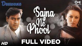 Sajna Ne Phool Maryaa - Deewane - Ajay Devgn & Mahima Chaudhry - Full Song