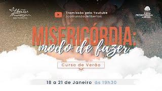 CURSO DE VERÃO - MISERICÓRDIA: O QUE FAZER - AULA 4