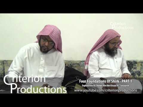 Four Foundations Of Shirk PART 1 By Sheikh Alee ibn Ghaazi At Tuwaijiri