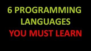 6 Best Programming Languages You Must Learn