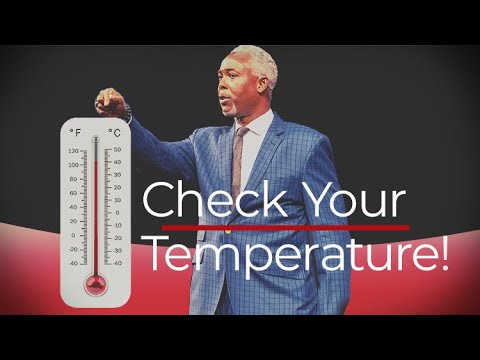 Check Your Temperature! | Bishop Dale C. Bronner | Word of Faith Family Worship Cathedral
